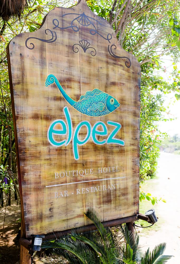 Sign at El Pez Hotel Tulum
